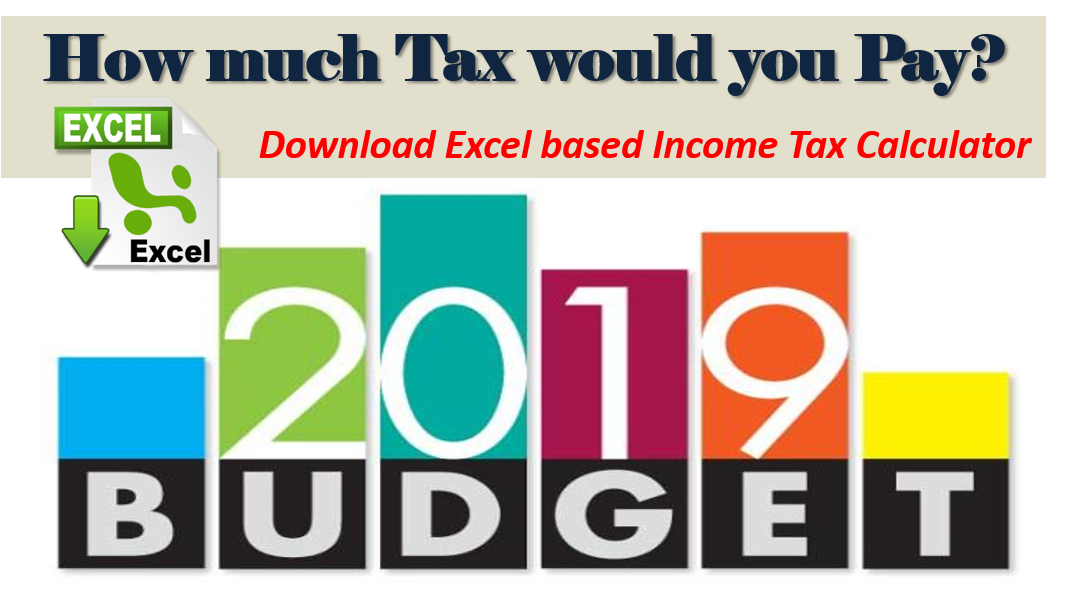 Income Tax Calculator for FY 2019-20 [AY 2020-21] – Excel Download